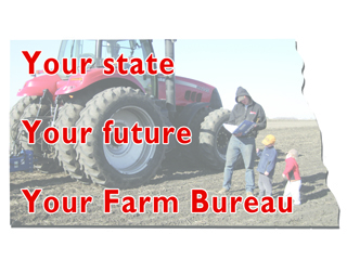 Your state, Your future, Your Farm Bureau