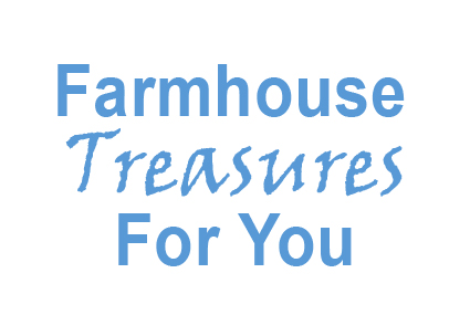 Farmhouse Treasures for You